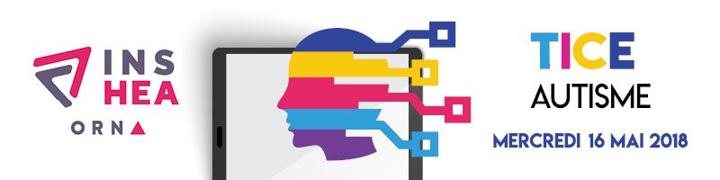 Journée d'étude de l'Observatoire des ressources numériques adaptées (Orna) « Autisme et outils numériques : de la recherche aux applications », le 16 mai 2018 à l'INSHEA