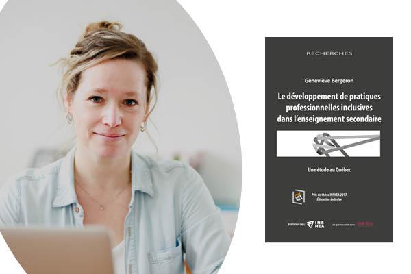 Photo de Geneviève Bergeron et aperçu de son ouvrage Le développement de pratiques professionnelles inclusives dans l'enseignement secondaire