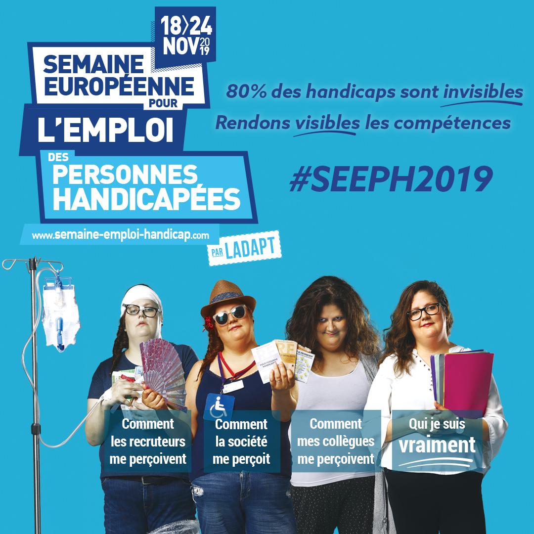 Affiche de la semaine européenne pour l'emploi des personnes handicapées, par Ladapt, du 18 au 24 novembre 2019. 80% des handicaps sont invisibles, rendons visibles les compétences. #SEEPH2019.
