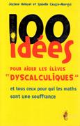 image 100 Idées pour aider les élèves « dyscalculiques » et tous ceux pour qui les maths sont une souffrance