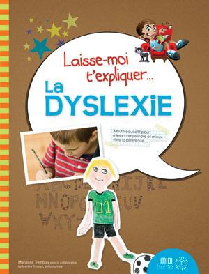 image Laisse-moi t'expliquer la dyslexie