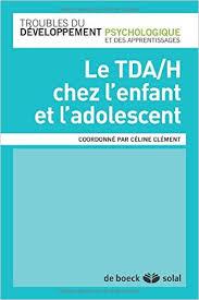 image Le TDA/H chez l'enfant et l'adolescent