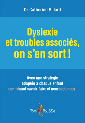 image Dyslexie et troubles associés, on s'en sort !