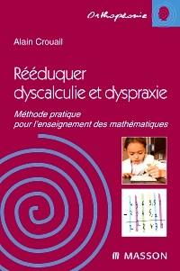 image  Rééduquer dyscalculie et dyspraxie