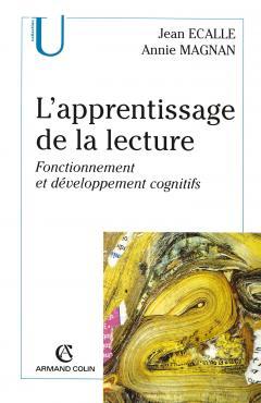 image L'apprentissage de la lecture : fonctionnement et développement cognitfs