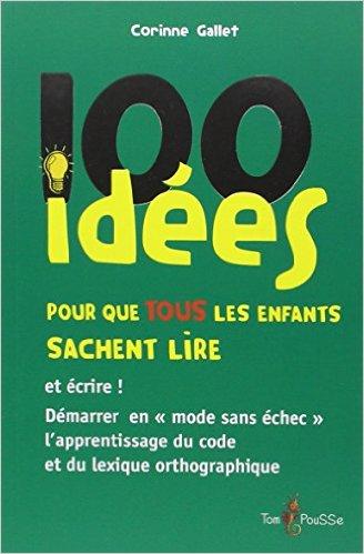image 100 idées pour que tous les enfants sachent lire
