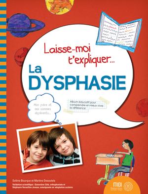 image Laisse-moi t'expliquer la dysphasie