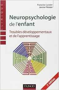 image Neuropsychologie de l'enfant. Troubles développementaux et de l'apprentissage