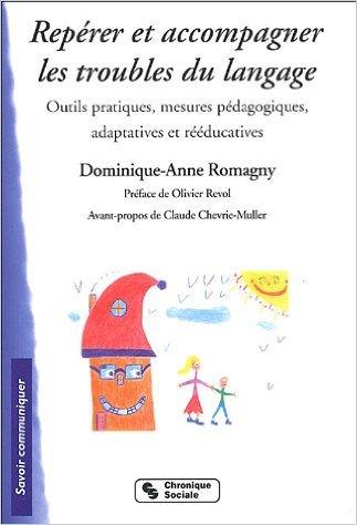 image Repérer et accompagner les troubles du langage : Outils pratiques, mesures pédagogiques, adaptatives et rééducatives