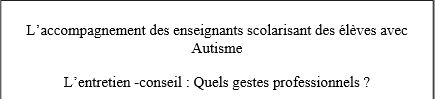 image Mémoire sur l'accompagnement des enseignants accueillant des élèves avec autisme
