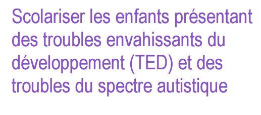 image Scolarisation des enfants présentant des TED  sur Eduscol