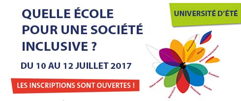 """Université d'été """"Quelle école pour une société inclusive"""" du 10 au 12 juillet, les inscriptions sont ouvertes !"""