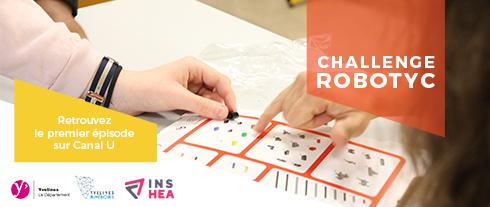 Challenge Robotyc : visionnez le premier épisode sur Canal U.