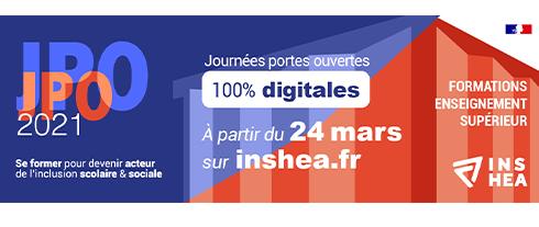 JPO 2021. Journées portes ouvertes 100% digitales. Formations de l'enseignement supérieur.  A partir du 24 mars sur inshea.fr. Se former pour devenir acteur de l'inclusion scolaire et sociale.