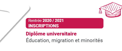 Rentrée 2020/2021 - Inscription en DU Éducation, migration et minorités