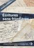 """Couverture de l'ouvrage """"Écritures sans frontières"""", illustrée par différentes pages d'écritures et de vieux manuscrits."""
