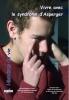 """Couverture de l'ouvrage """"Vivre avec le syndrome d'Asperger"""", illustrée d'une photo d'un adolescent se touchant le visage."""