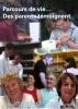 """Jaquette du film """"Parcours de vie… Des parents témoignent"""" illustrée par différentes photos de personnes qui interviennent dans ce film."""