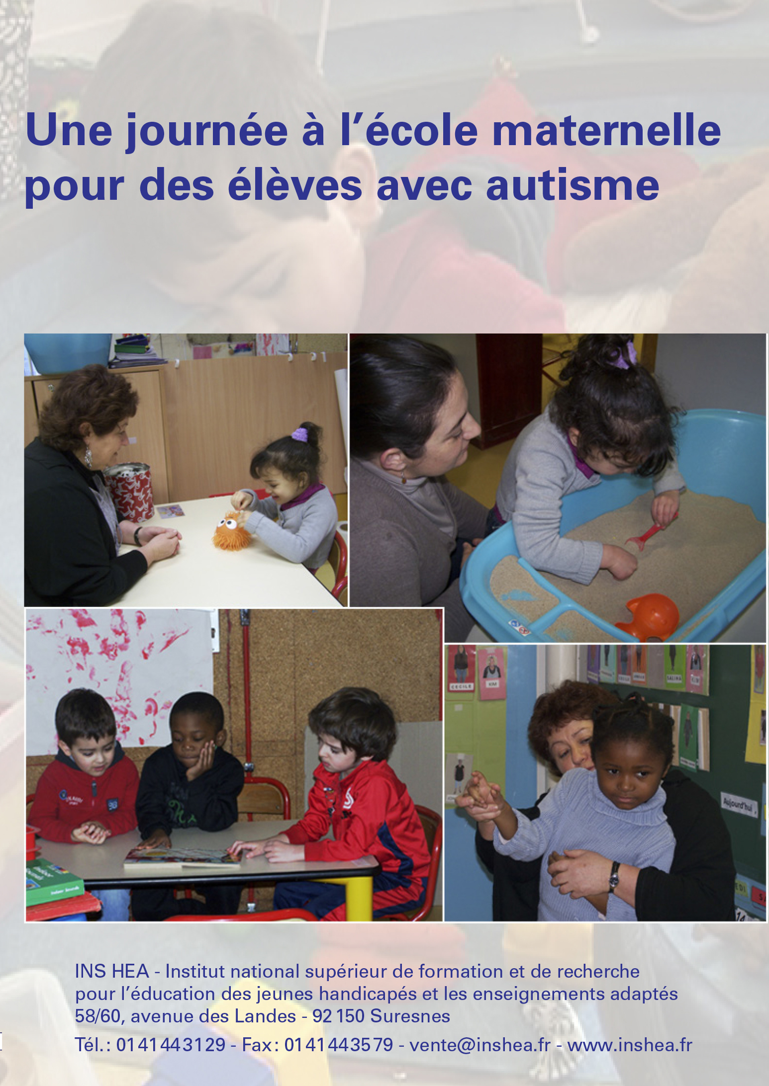 """Jaquette du film """"Une journée à l'école maternelle pour des élèves avec autisme"""""""