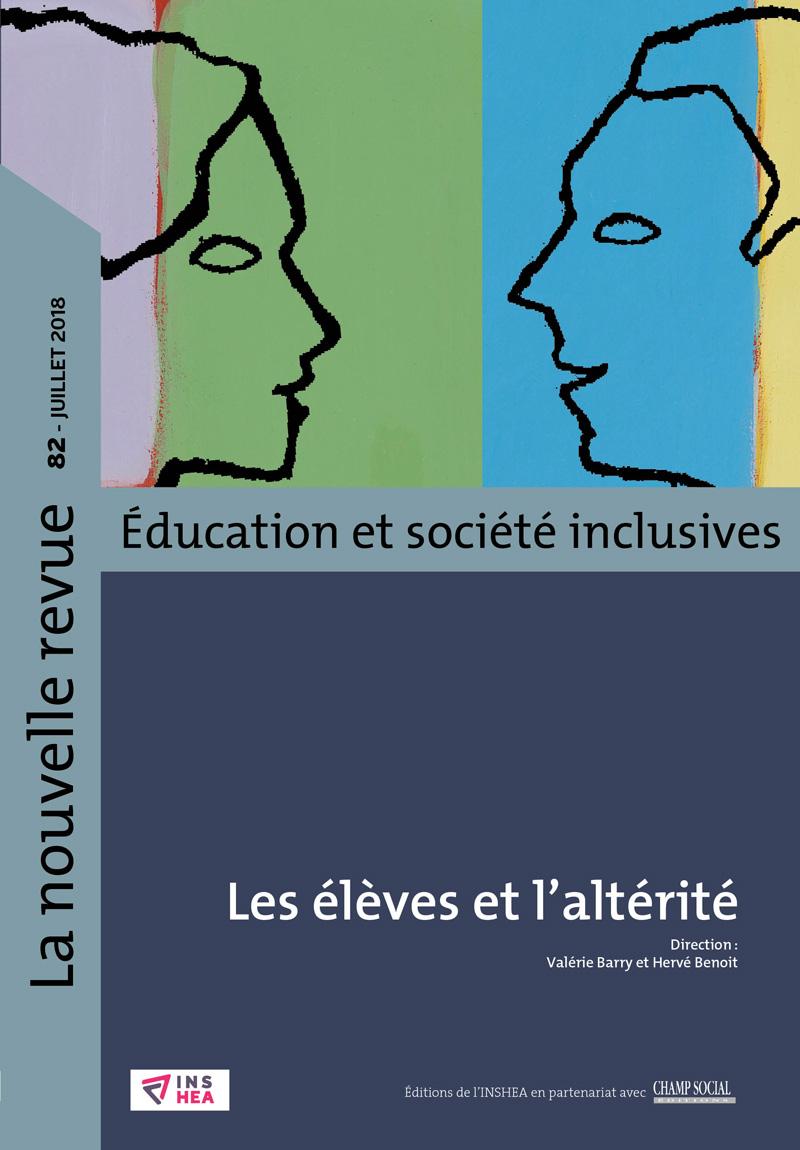 La nouvelle revue. Éducation et société inclusives, numéro 82
