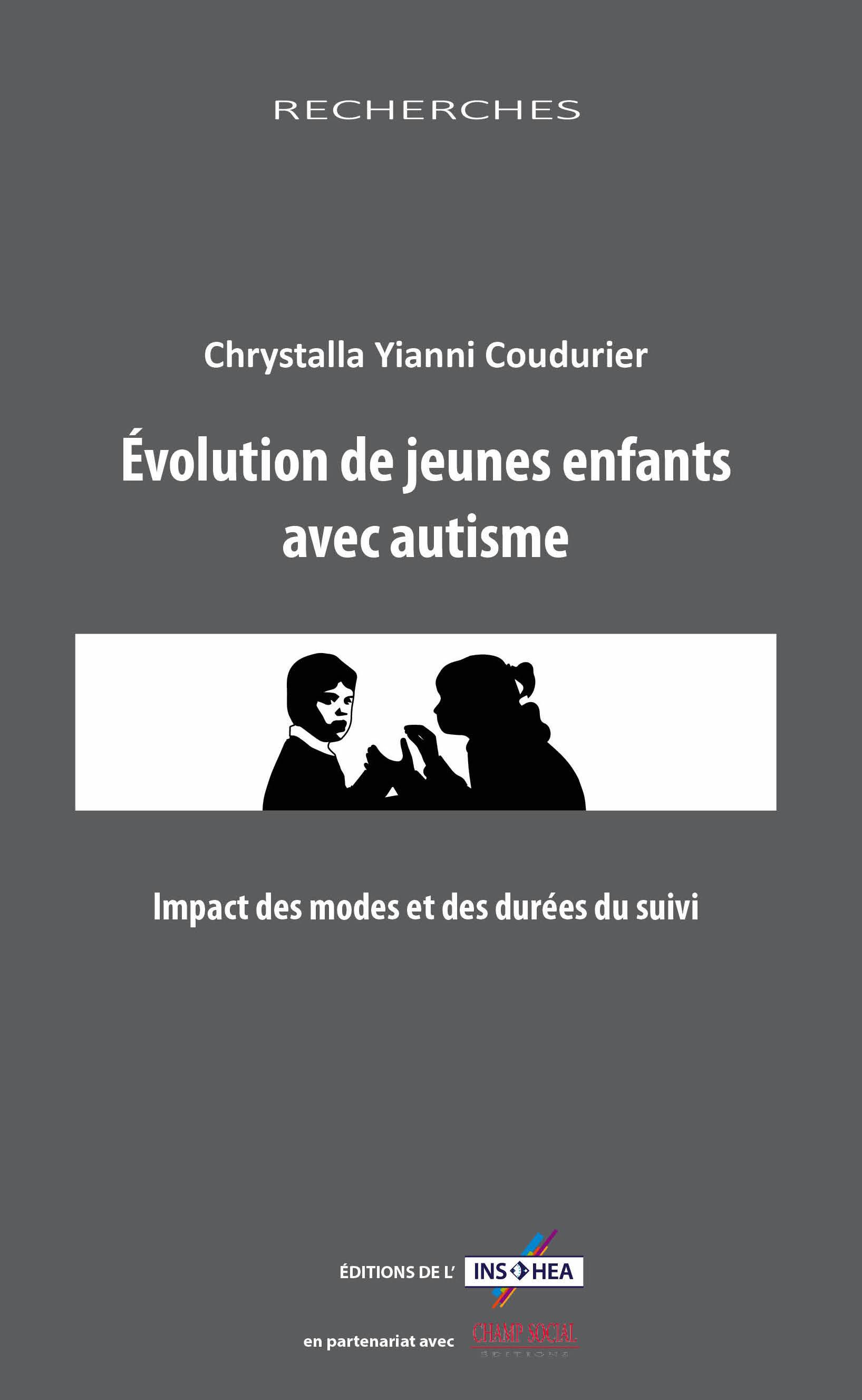 """Couverture de l'ouvrage de Chrystalla Yianni Coudurier : """"Évolution de jeunes enfants avec autisme"""""""