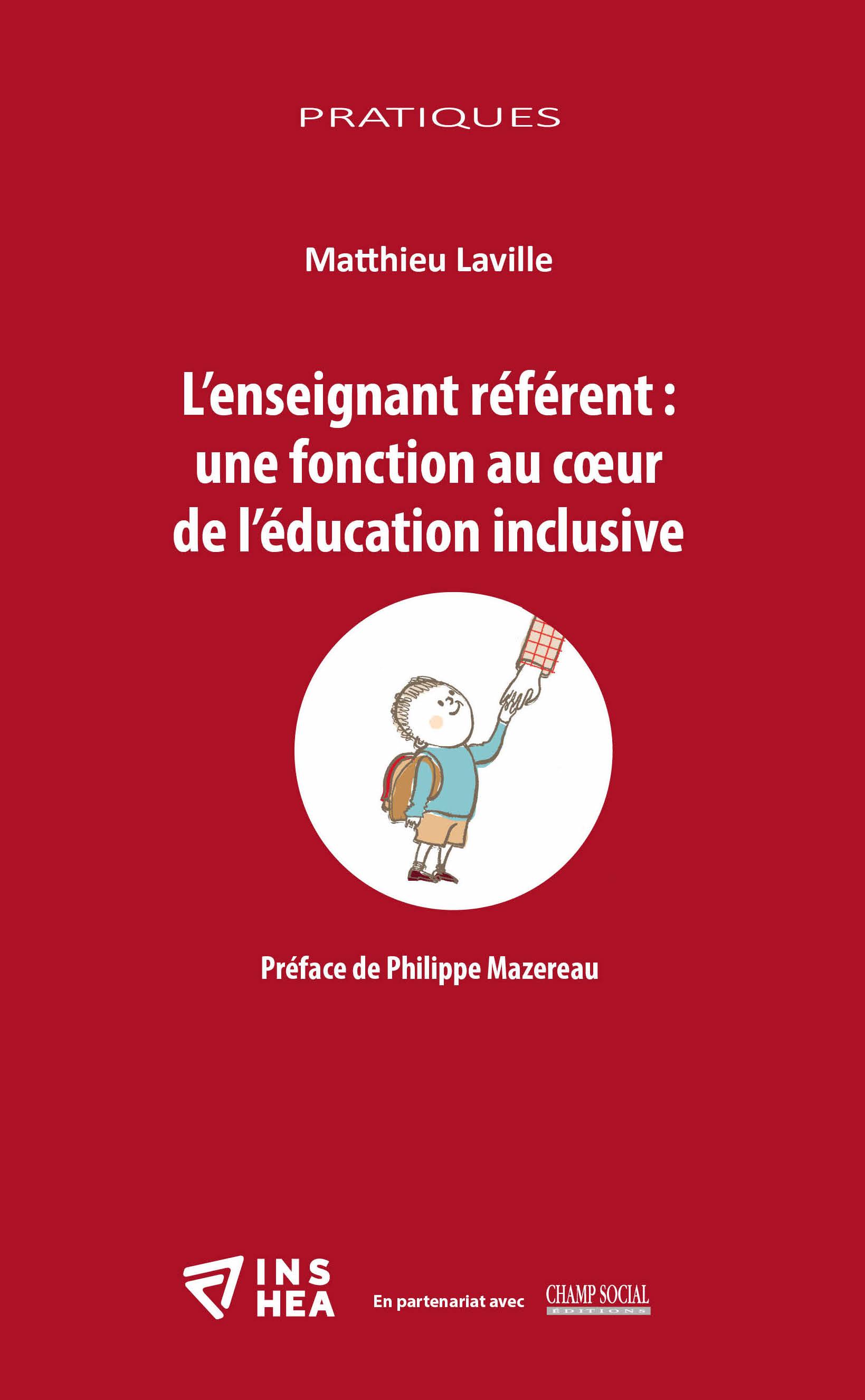 L'enseignant référent: une fonction au cœur de l'éducation inclusive