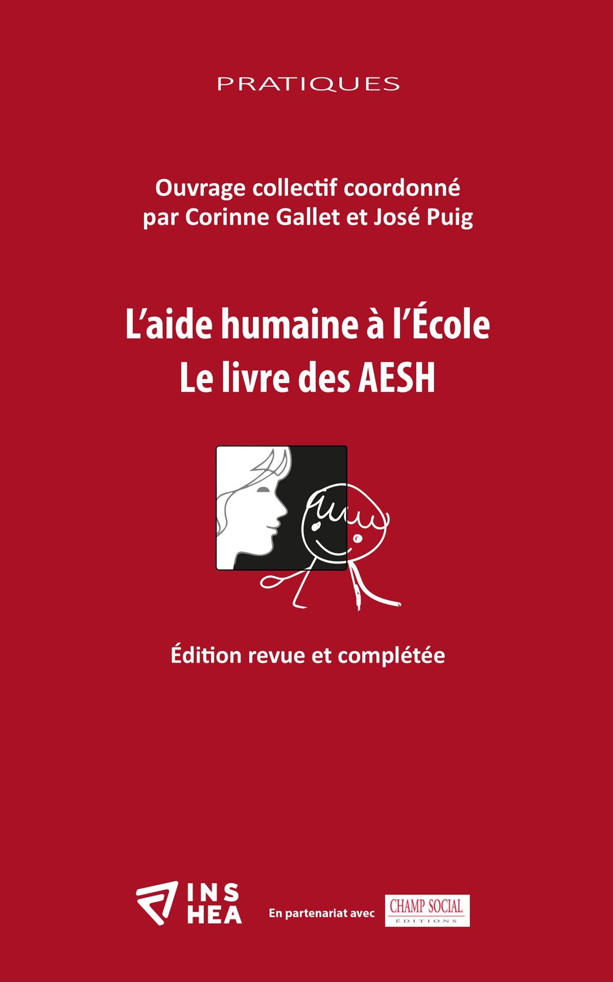 Couverture de l'ouvrage « L'aide humaine à l'École. Le livre des AESH »