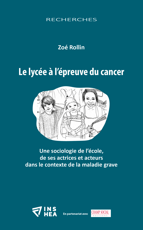 """Couverture de l'ouvrage de Zoé Rollin : """"Le lycée à l'épreuve du cancer"""""""