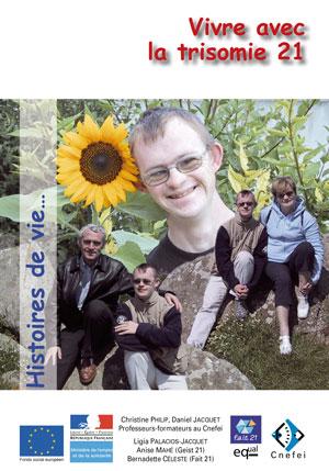 """Couverture de l'ouvrage """"Vivre avec la trisomie 21"""", illustrée de plusieurs photos d'un jeune adolescent."""