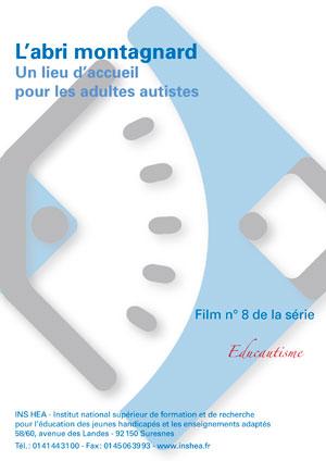 """Jaquette du film """"L'abri montagnard. Un lieu d'accueil pour les adultes autistes"""" Illustrée"""