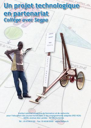 """Jaquette du film """"Un projet technologique en partenariat collège avec Segpa"""" illustrée par plusieurs photos avec un collègien et l'une de ses inventions technologiques."""