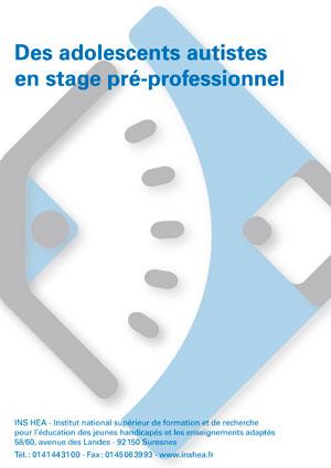 """Jaquette du film """"Des adolescents autistes en stage pré-professionnel"""". Sans visuel."""