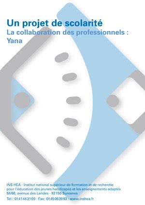 """Jaquette du film """"Enfants malades. Un projet de scolarité : La collaboration des professionnels - Yana"""". Sans visuel."""