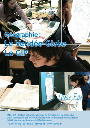 """Jaquette du film """"Géographie """"Le Vendée-Globe - le GIP"""""""" illustrée par quatre photos d'élèves en classe"""