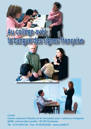 """Jaquette du film """"Au collège avec la LSF"""", illustrée par différentes photos d'enseignants et d'élèves en train de dialoguer en Langue des signes française (LSF)"""