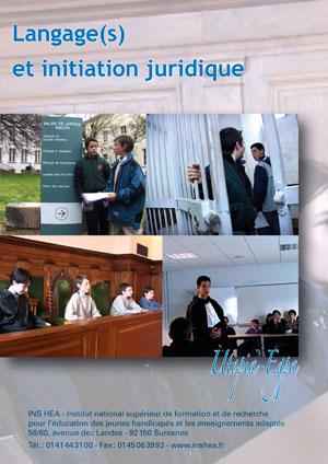 """Jaquette du film """"Langage et initiation juridique"""" illustrée par quatre photos de collégiens en classe et au tribunal"""