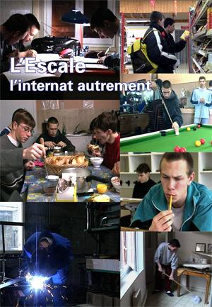 """Jaquette du film """"L'Escale - L'internat autrement"""". Plusieurs photos d'adolescents : en atelier, en classe, à la cantine."""