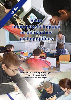 """Couverture de l'ouvrage """"Bilan neuropsychologique et démarches pédagogiques 2008"""""""